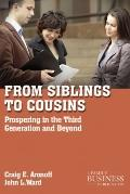 From Siblings to Cousins : Prospering in the Third Generation and Beyond