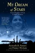 My Dream of Stars : From Daughter of Iran to Space Pioneer