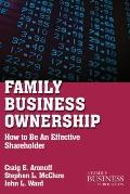 Family Business Ownership : How to Be an Effective Shareholder