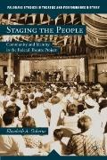 Staging the People: Community and Identity in the Federal Theatre Project (Palgrave Studies ...