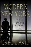 Modern New York : The Life and Economics of a City