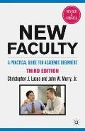 New Faculty: A Practical Guide for Academic Beginners