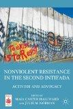 Nonviolent Resistance in the Second Intifada: Activism and Advocacy (Middle East Today)
