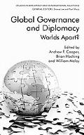 Global Governance and Diplomacy: Worlds Apart?