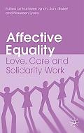 Affective Equality: Love, Care and Injustice