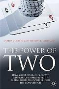 The Power of Two: How Smart Companies Create Win:Win Customer- Supplier Partnerships that Ou...