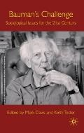 Bauman's Challenge: Sociological Issues for the 21st Century