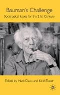 Bauman's Challenge : Sociological Issues for the 21st Century