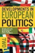Developments in European Politics: Second Edition
