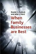 When Family Businesses are Best: The Parallel Planning Process for Family Harmony and Busine...