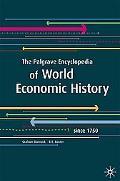 The Palgrave Encyclopedia of World Economic History: Since 1750