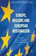 Europe, Regions and European Regionalism