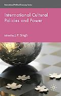 Cultural Policies and Power (International Political Economy)