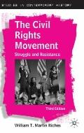 The Civil Rights Movement: Struggle and Resistance (Studies in Contemporary History)