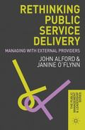 Rethinking Public Service Delivery : Managing with External Providers
