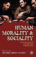 Human Morality and Sociality: Evolutionary and Comparative Perspectives