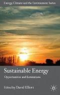 Sustainable Energy: Opportunities and Limitations (Energy, Climate and the Environment)
