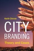 City Branding : Theory and Cases