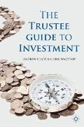 Trustee Guide to Investment