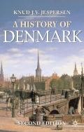 History of Denmark : Second Edition