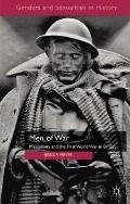 Men of War : Masculinity and the First World War in Britain