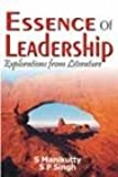 Essence of Leadership: Explorations from Literature