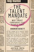 Talent Mandate : Unleashing Human Potential to Drive Business Success