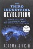 The Third Industrial Revolution: How Lateral Power Is Transforming Energy, the Economy, and ...