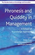 Phronesis and Quiddity in Management : A School of Knowledge Approach