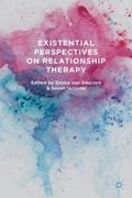 Existential Perspectives on Relationship Therapy