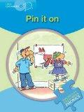 Little Explorers B: Pin It on (Macmillan English Explorers Phonics Reading Series)