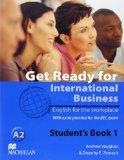 Get Ready for International Business Student's Book with BEC Level 1: A2