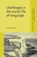 Challenges in the Social Life of Language (Language and Globalization)