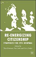 Re-energizing Citizenship Strategies for Civil Renewal