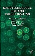 Nanotechnology, Risk and Communication