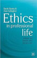 Ethics in Professional Life