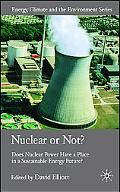 Nuclear or Not? Does Nuclear Power Have a Place in a Sustainable Energy Future?