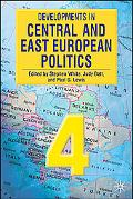 Developments in Central and East European Politics 4