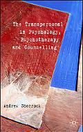 Transpersonal in Psychology, Psychotherapy and Counselling