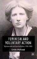 Feminism and Voluntary Action: Eglantyne Jebb and Save the Children, 1876-1928
