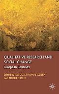 Qualitative Research and Social Change: European Contexts
