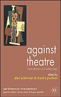 Against Theatre