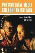 Postcolonial Media Culture in Britain