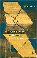 Positioning Gender in Discourse: A Feminist Methodology
