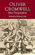 Oliver Cromwell: New Perspectives