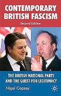 Contemporary British Facsism: The British National Party and the Quest for Legitimacy