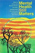 Mental Health Still Matters