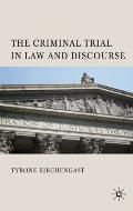 Criminal Trial in Law and Discourse