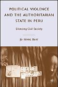 Civil Society, Political Violence, and the Authoritarian State in Peru Refuge in Silence