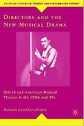 Directors and the New Musical Drama